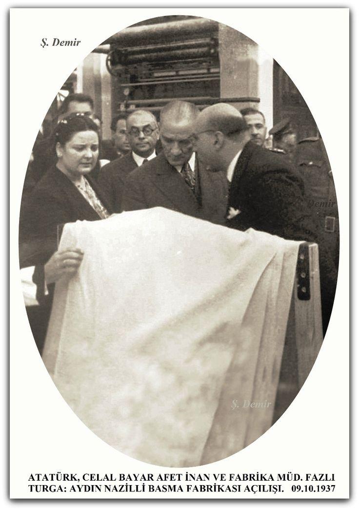 ATATÜRK, CELAL BAYAR AFET İNAN VE FABRİKA MÜD. FAZLI TURGA: AYDIN NAZİLLİ BASMA FABRİKASI AÇILIŞI.   09.10.1937