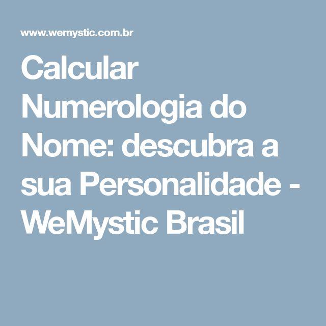 Calcular Numerologia do Nome: descubra a sua Personalidade - WeMystic Brasil