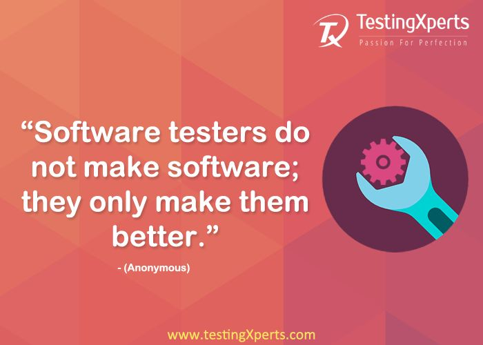 Software testers do not make software; they only make them better  ‪#‎SoftwareTester‬ ‪#‎Testing‬ ‪#‎TestingXperts‬ ‪#‎QA‬ ‪#‎SoftwareTestingCompany‬ ‪#‎SoftwareTesting‬ ‪#‎Bugs‬