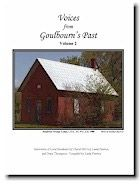 Voices of Goulbourn's Past (Now Available!) Volume II  Ten interviews and photographs of Local Residents by Cheryl McCoy, Linda Preston and Grace Thompson. Compiled by Linda Preston.  Card Cover, Spiral Bound, 8.5″ x 11″, 114 pages $20.00 incl. tax (plus $4.00 shipping)