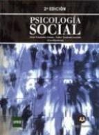 Psicología social / Itziar Fernández Sedano, Isabel Cuadrado      Guirado (coordinadoras). -- 2ª ed.. -- Madrid : Sanz y Torres,      2012 http://absysnet.bbtk.ull.es/cgi-bin/abnetopac01?TITN=512354