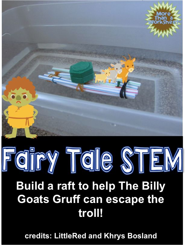 Students will build a raft for the billy goats using only straws and rubber bands. Fairy Tale STEM from More Than a Worksheet $