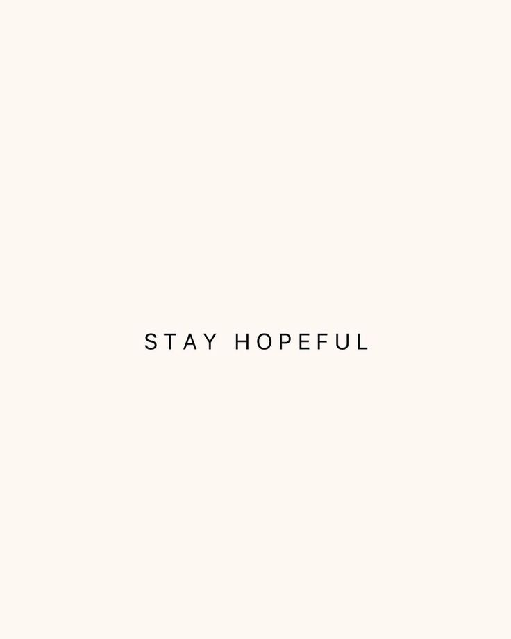 "via @ bonnietsang on Instagram: ""Even if it seems impossible - stay hopeful. No one and no circumstance should be allowed to take that from us."""