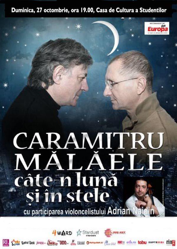 """""""Caramitru – Malaele, cate-n luna si in stele"""", in octombrie, la Iasi   iasifun.ziaruldeiasi.ro"""
