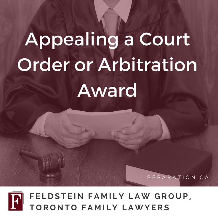 Appealing A Court Order Or Arbitration Award Family Law Court