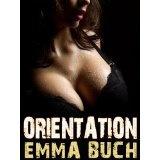 Orientation (Shades Sex Academy) (Kindle Edition)By Emma Buch