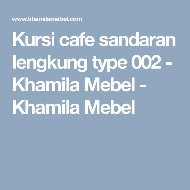 Kursi cafe sandaran lengkung type 002 - Khamila Mebel - Khamila Mebel