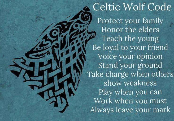 Celtic Wolf Code....I love and relate to this...with different picture