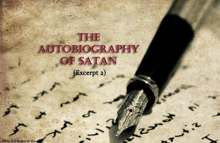 The Autobiography Of Satan (Excerpt 2)