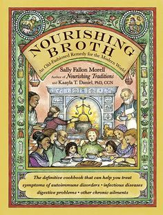 A new book by Sally Fallon Morell and Kaaya T. Daniel, PhD, CNN In short, I would describe this book as a reference guide and cookbook for everything you ever wanted to know about broth and so, so ...