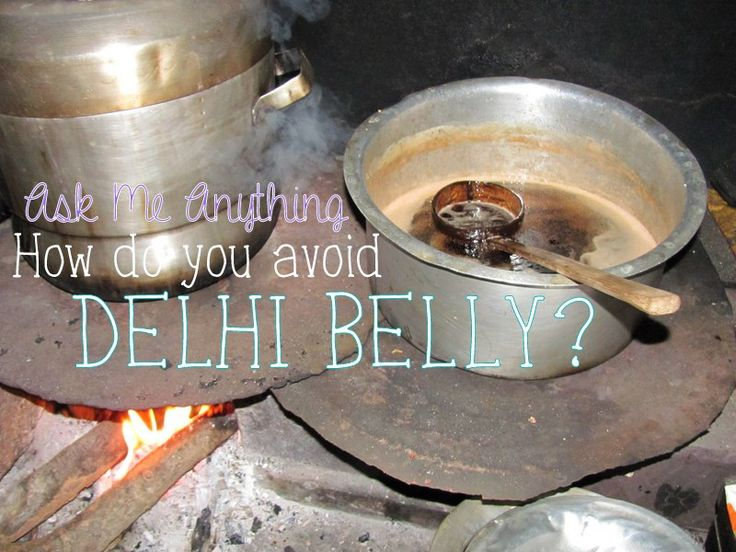 Tips to avoid Delhi belly in India (and anywhere else) by following food safety and realizing how to cure yourself once you become sick