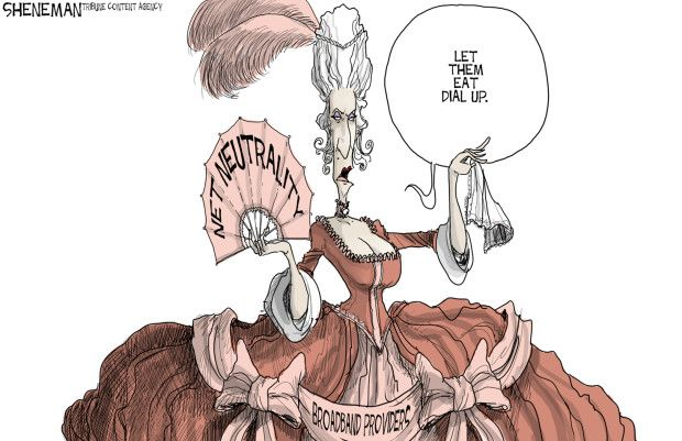 This cartoon satirizes the debate over Net Neutrality from the stand point of those who are for the cause. The artist is using Marie Antoinette as an analogy for broadband companies not only by labeling but also using her most famous words to accuse them of being greedy and out of touch with their subjects. The cartoonist supports Net Neutrality but many of the comments on the cartoon's website disagree with the idea and infer that it impedes on our capitalist system.