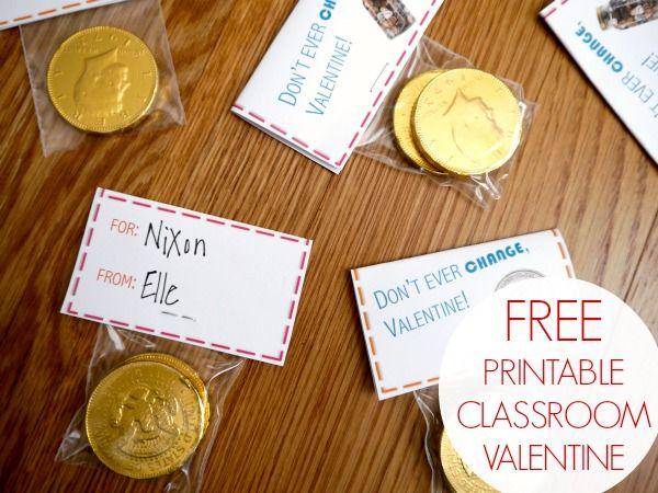 ]Don't ever change, Valentine! Free Valentine printable!