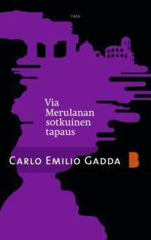 Via Merulanan sotkuinen tapaus | Kirjasampo.fi - kirjallisuuden kotisivu