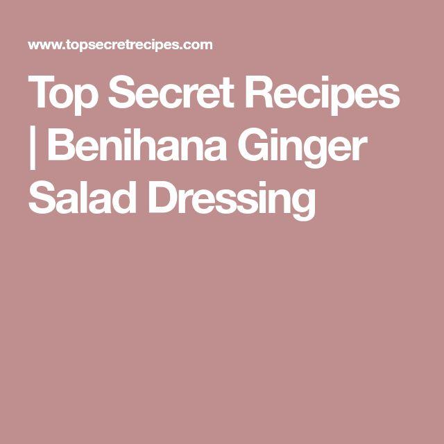 Top Secret Recipes | Benihana Ginger Salad Dressing