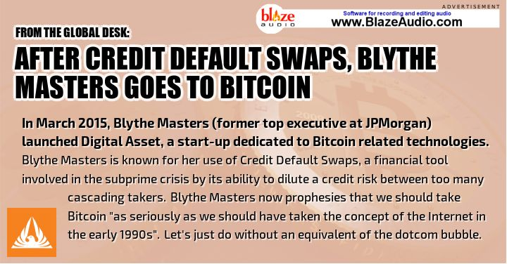 After Credit Default Swaps, Blythe Masters goes to Bitcoin [http://exponential.singularityu.org/finance/blockchain-the-financial-challenge-of-our-time…]