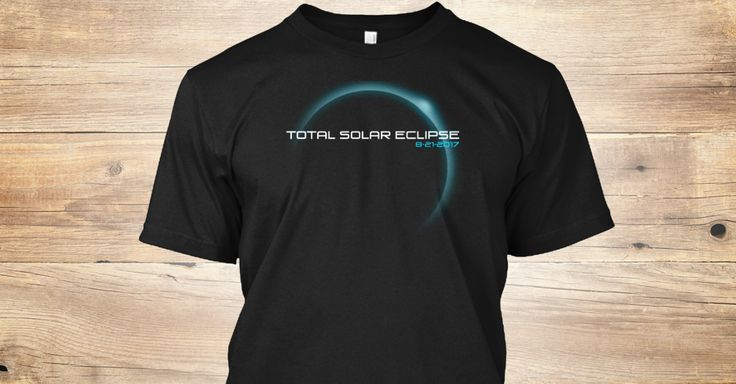 Discover Total Solar Eclipse T Shirts T-Shirt, a custom product made just for you by Teespring. With world-class production and customer support, your satisfaction is guaranteed. - Solar Eclipse T-shirt - Total Solar Eclipse Tee...