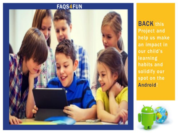 FaQs4Fun is a Unique Education app that will revolutionize the app world. PARENTS GET READY! | Crowdfunding is a democratic way to support the fundraising needs of your community. Make a contribution today!