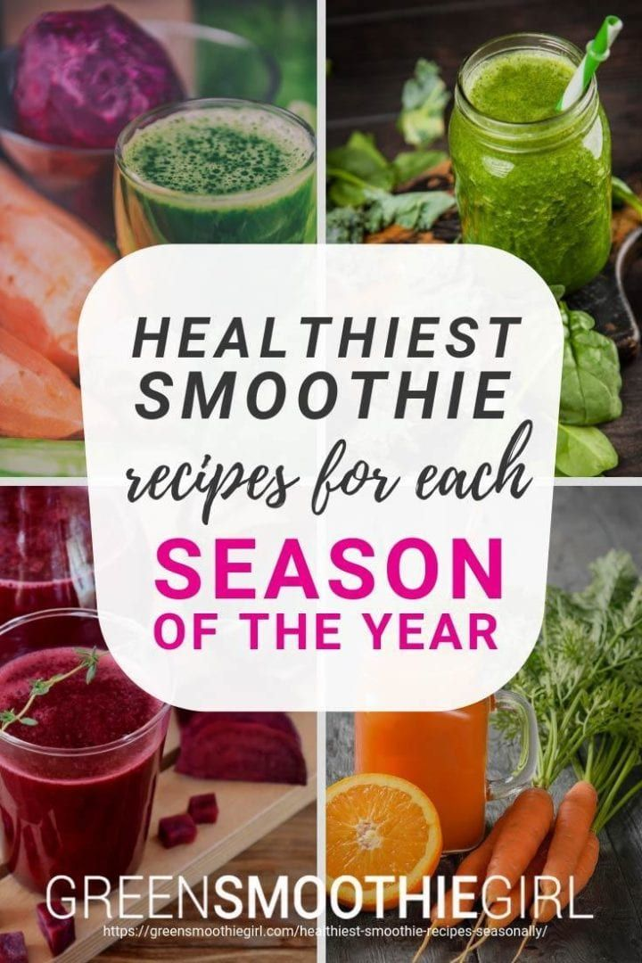 Healthiest Smoothie Recipes For Each Season Of The Year