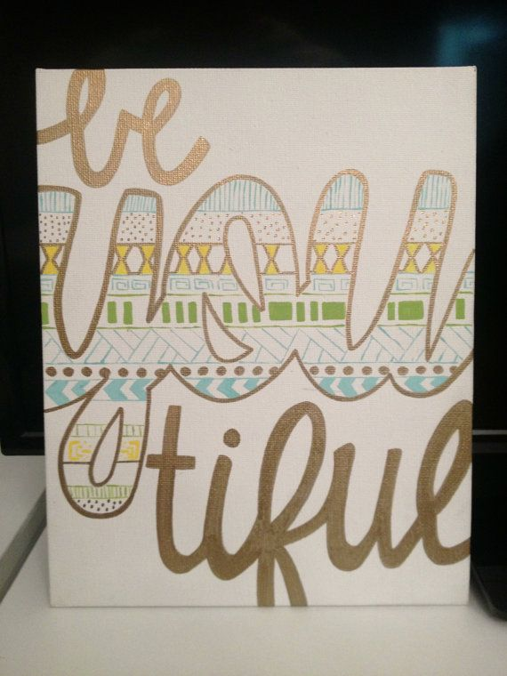 Be You Tiful Canvas Painting by TheColorPallette on Etsy