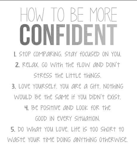 How to be more Confident. Confidence