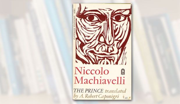 niccolo machiavelli s ideas effective leadership Niccolò machiavelli had it right when he defined leadership arguably, he set a foundation for today's leadership theories.