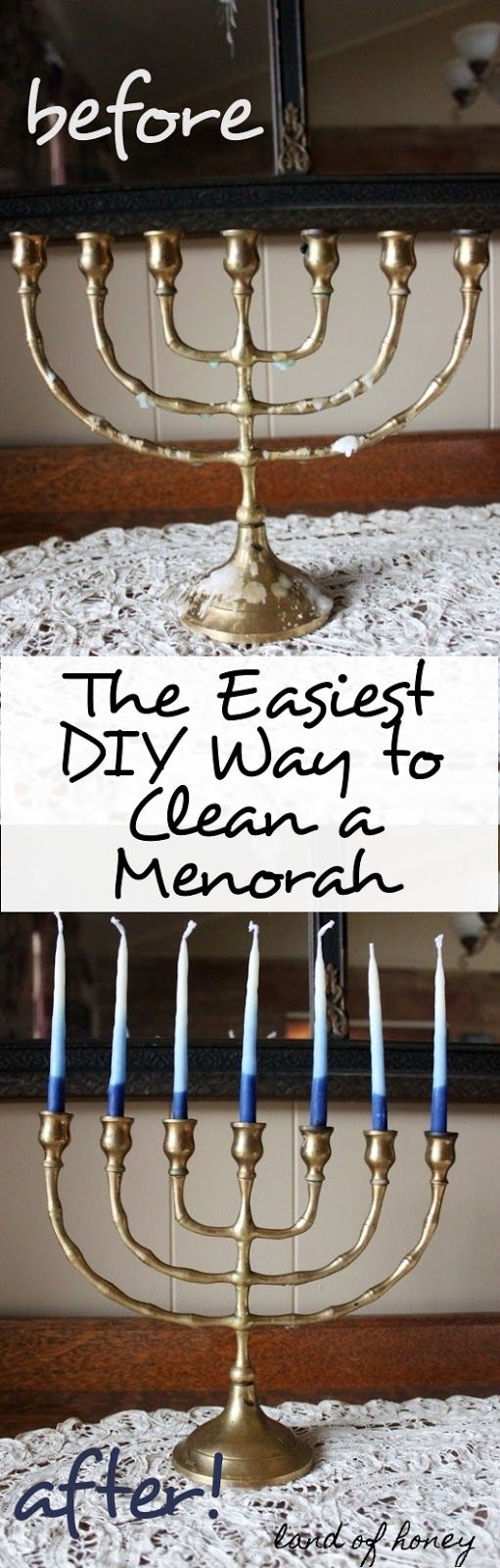 Super simple way to clean your menorah! | Land of Honey                                                                                                                                                                                 More
