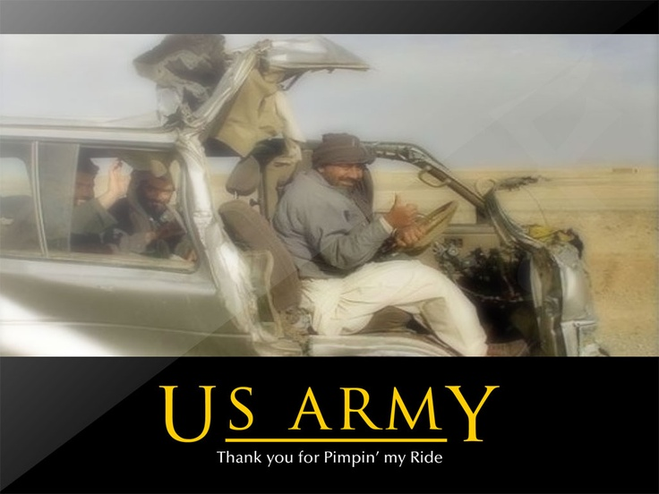 US Army, thank you for pimpin' my ride. | Memes ...