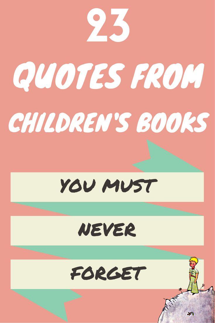 17 Best Children Book Quotes On Pinterest