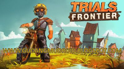 Free Download Trials Frontier Apk + Mod + Data v4.1.0 Full Version 2016 | GudangmuDroid
