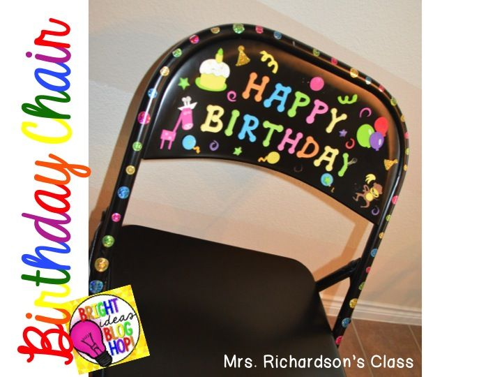 Birthdays are so special! I wanted to share this idea that my AMAZING mentor teacher passed on to me. Mrs. Wilson gets all the credit for this first birthday Bright Idea! For birthdays in our classroom we have a special Birthday Chair! When I was student teaching, Mrs. Wilson had a Birthday Chair. At theMore