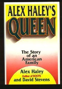 Alex Haleys Queen (By Alex Haley) On Thriftbooks.com. FREE US shipping on orders over $10. This first edition book is in great condition. The dust cover is slightly dirty and damaged. The pages and the binding are all in tact wonderfully. Shop from thousands of books in our Amazon store....