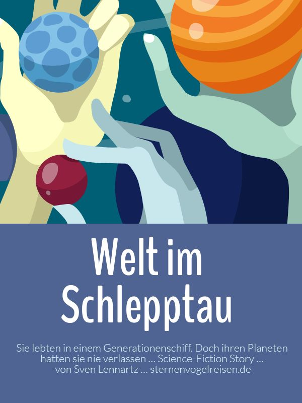Welt im Schlepptau - Science-Fiction Story