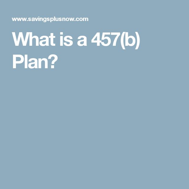 What is a 457(b) Plan?