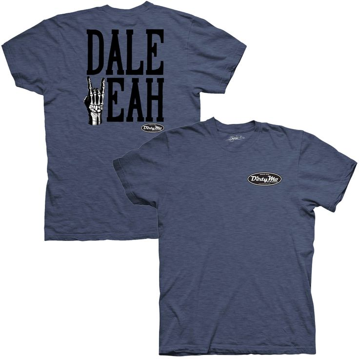 Dale Earnhardt Jr. JR Motorsports Team Collection Dale Yeah T-Shirt - Navy - $22.39
