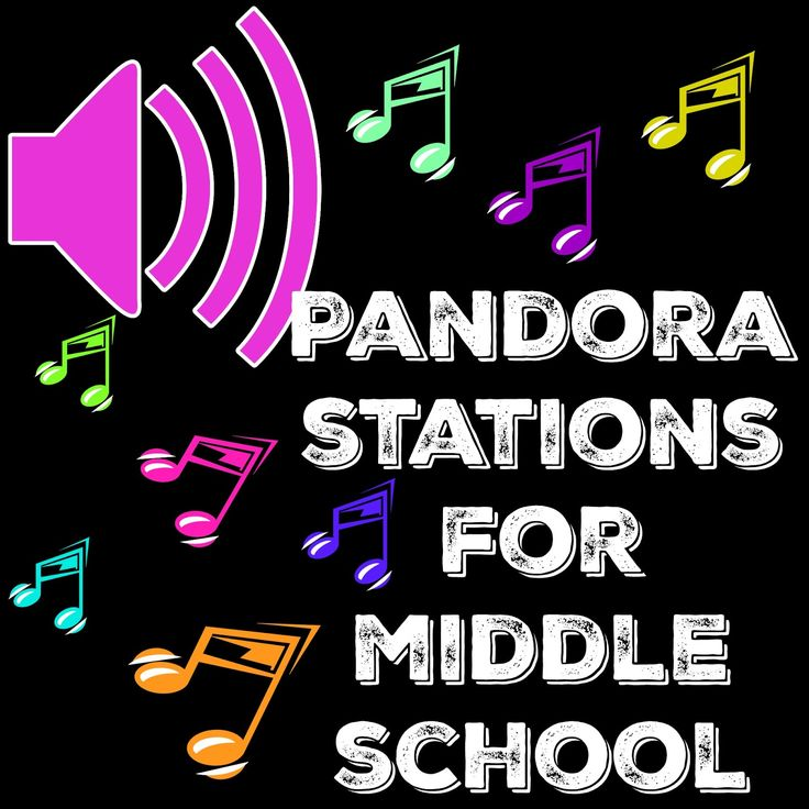 Pandora Stations for the middle school classroom