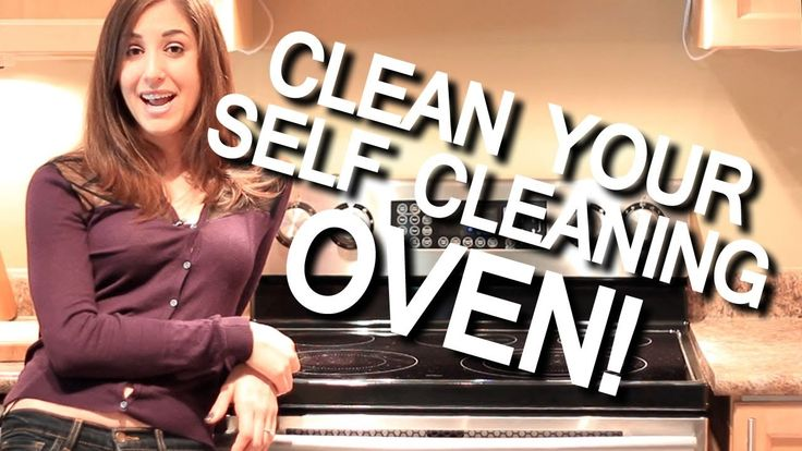 Clean Your Self-Cleaning Oven! Kitchen Appliance Cleaning Ideas (Fast & ...