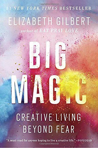 Big Magic: Creative Living Beyond Fear by Elizabeth Gilbert. Recommended for anyone doing creating work!