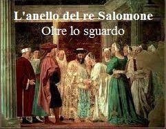 L'anello del re Salomone. Oltre lo sguardo 9 novembre -9 dicembre 2013 Rinascenza Contemporanea 140 - 65122 Pescara