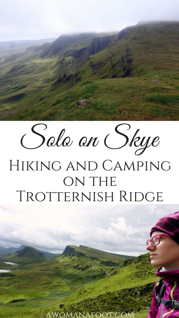 Solo on Skye: Hiking the Isle of Skye's Trotternish Ridge - not for the faint of heart! |solo travel in Scotland | hiking solo in Scotland | hiking on the Isle of Skye | wild camping in Scotland | Camping on Skye | awomanafoot.com