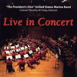 The Presidents Own Marine Band: Live in Concert [CD], 15942432