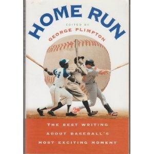 Home Run Edited By George Plimpton