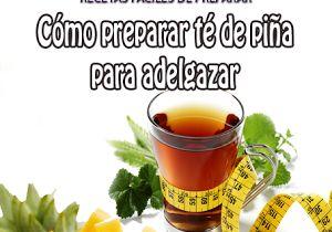 Como preparar té de piña para adelgazar