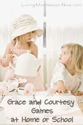 Grace and Courtesy Games at Home or School -- love these games for teaching manners, conversation skills, and more!