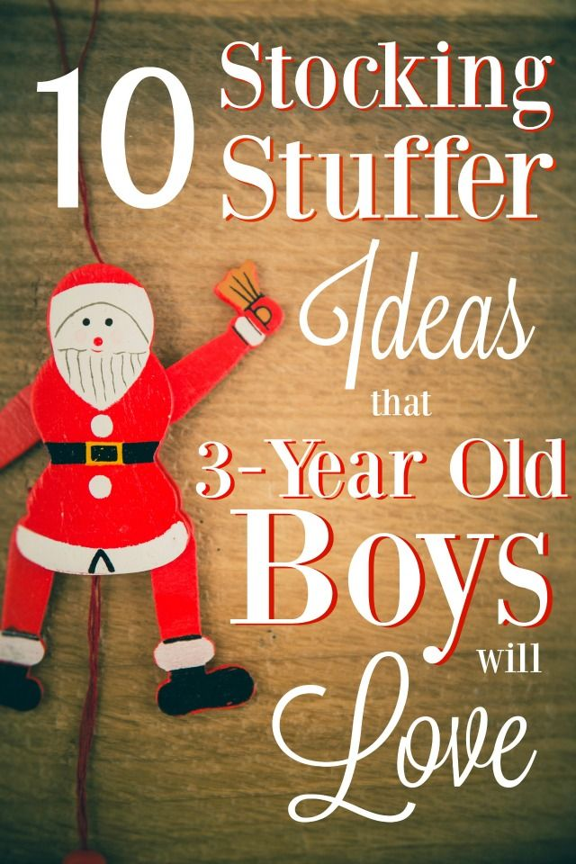 10 Stocking Stuffer Ideas for 3-Year Old Boys | 3 year old ...