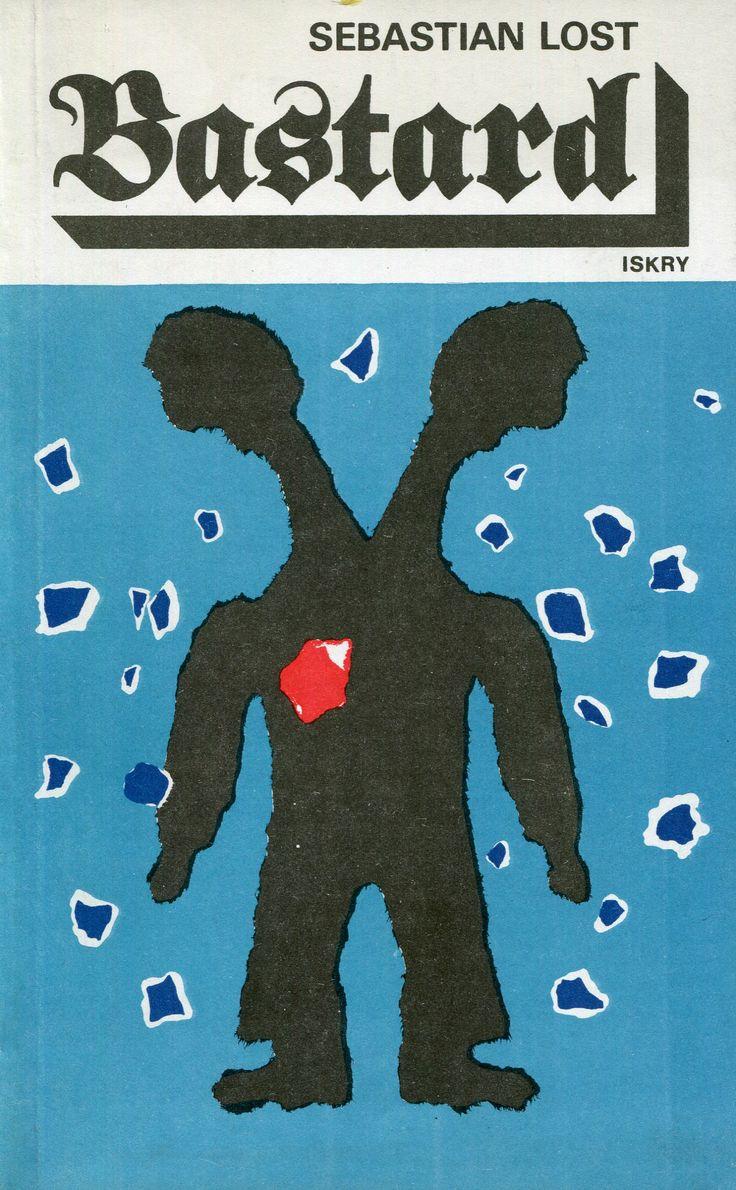 """""""Bastard"""" Sebastian Lost  Cover by Jerzy Rozwadowski Published by Wydawnictwo…"""