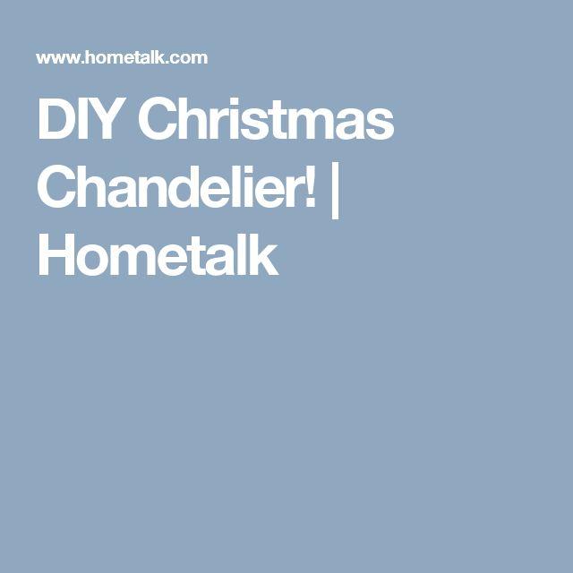DIY Christmas Chandelier!   Hometalk