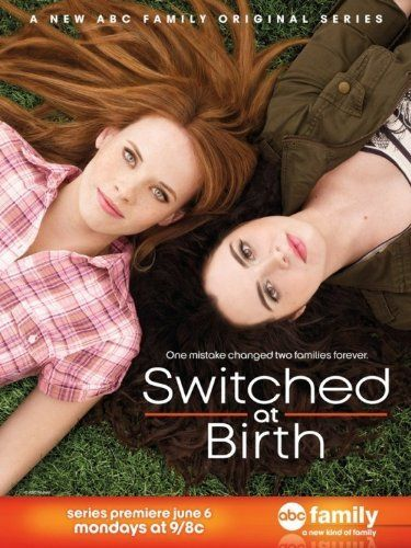On Netflix now, as of August 24, 2017:   Switched at Birth (TV Series 2011–2017) - Two teenage girls' lives are turned upside down when they find out they were switched at birth.