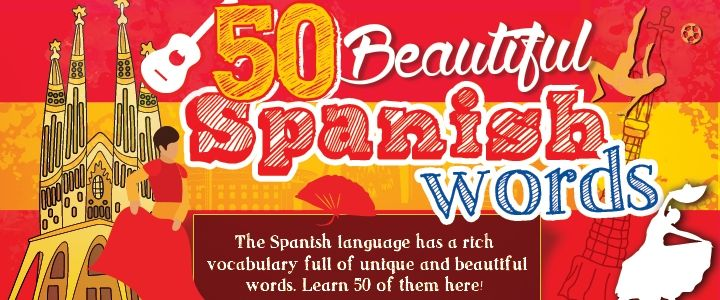 50 Beautiful Spanish Words For an Instant Mood Boost