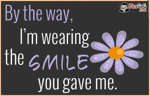 Wear A Smile Quote Picture This